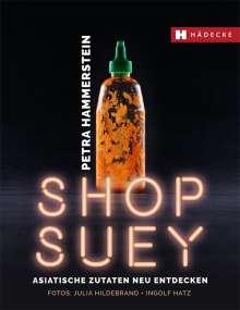 Petra Hammerstein: Shop Suey, Buch