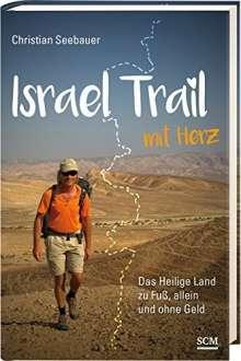 Christian Seebauer: Israel Trail mit Herz, Buch