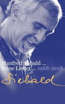 Manfred Siebald: Manfred Siebald - Seine Lieder (1968-2018), Buch