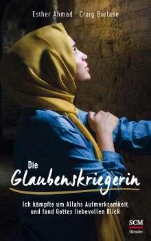 Esther Ahmad: Die Glaubenskriegerin, Buch