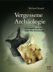 Michael Brandt: Vergessene Archäologie, Buch