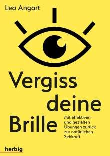Leo Angart: Vergiss deine Brille, Buch