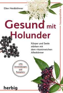 Ellen Heidböhmer: Gesund mit Holunder, Buch