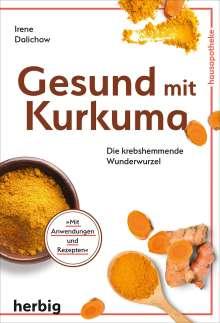 Irene Dalichow: Gesund mit Kurkuma, Buch