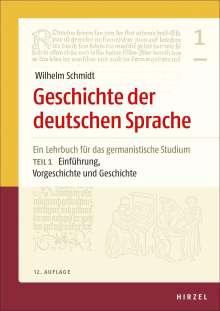 Geschichte der deutschen Sprache Teil 1: Einführung, Vorgeschichte und Geschichte, Buch
