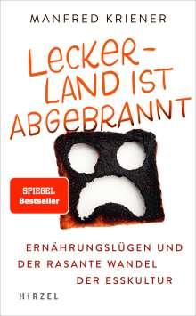 Manfred Kriener: Lecker-Land ist abgebrannt, Buch