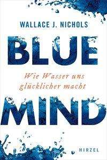 Wallace J. Nichols: Blue Mind, Buch