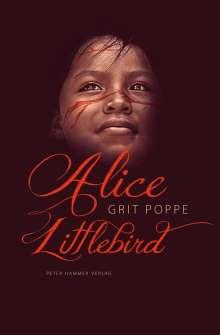 Grit Poppe: Alice Littlebird, Buch