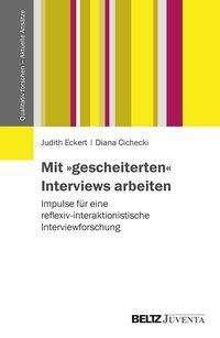 Judith Eckert: Mit »gescheiterten« Interviews arbeiten, Buch