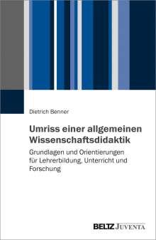 Dietrich Benner: Umriss der allgemeinen Wissenschaftsdidaktik, Buch