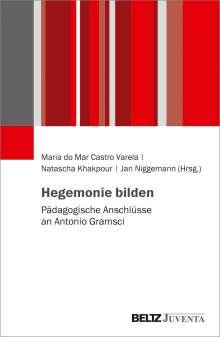 Hegemonie bilden, Buch
