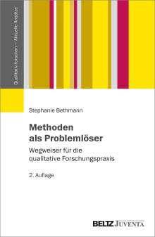 Stephanie Bethmann: Methoden als Problemlöser, Buch