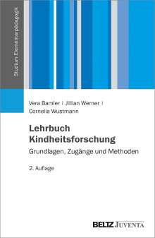 Vera Bamler: Lehrbuch Kindheitsforschung, Buch