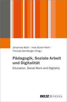 Pädagogik, Soziale Arbeit und Digitalität, Buch