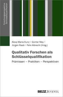 Qualitativ Forschen als Schlüsselqualifikation, Buch