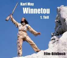Michael Petzel: Karl May. Winnetou 1. Teil, Buch