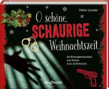 Dieter Aurass: O schöne, schaurige Weihnachtszeit!, Kalender