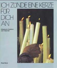 Peter Klever: Ich zünde eine Kerze für dich an, Buch