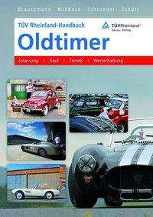 Jürgen Brauckmann: TÜV Rheinland-Handbuch Oldtimer, Buch
