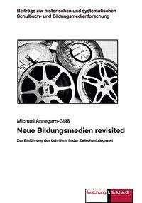 Michael Annegarn-Gläß: Neue Bildungsmedien revisited, Buch