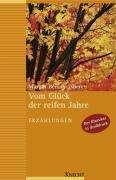 Margot Benary-Isbert: Vom Glück der reifen Jahre. Großdruck, Buch