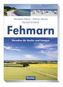 Nicoletta Adams: Reiseführer Fehmarn, Buch