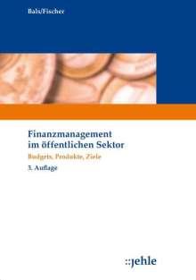 Hansjürgen Bals: Finanzmanagement im öffentlichen Sektor, Buch