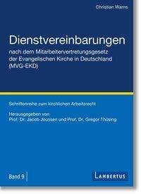 Christian Warns: Dienstvereinbarungen nach dem Mitarbeitervertretungsgesetz der Evangelischen Kirche in Deutschland (MVG-EKD), Buch