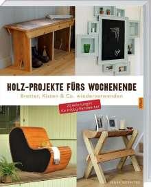 Mark Griffiths: Holz-Projekte fürs Wochenende, Buch