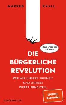Markus Krall: Die Bürgerliche Revolution, Buch