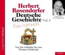Herbert Rosendorfer: Deutsche Geschichte - Ein Versuch 1. 4 CDs, CD