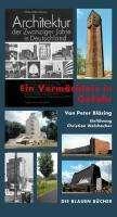 """Peter Bläsing: """"Architektur der Zwanziger Jahre in Deutschland"""" Ein Vermächtnis in Gefahr, Buch"""
