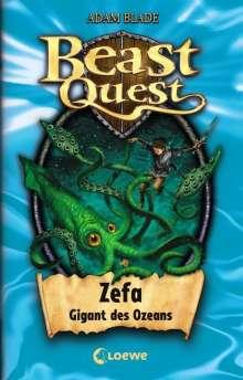 Adam Blade: Beast Quest 07. Zefa, Gigant des Ozeans, Buch