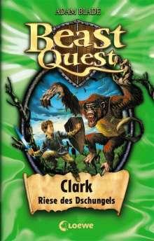 Adam Blade: Beast Quest 08. Clark, Riese des Dschungels, Buch