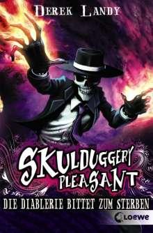 Derek Landy: Skulduggery Pleasant 03. Die Diablerie bittet zum Sterben, Buch