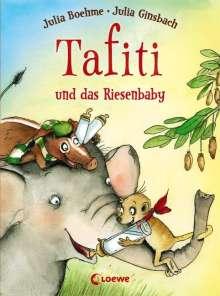 Julia Boehme: Tafiti und das Riesenbaby, Buch