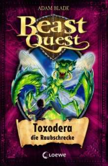 Adam Blade: Beast Quest 30. Toxodera, die Raubschrecke, Buch
