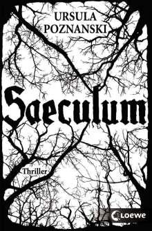 Ursula Poznanski: Saeculum, Buch