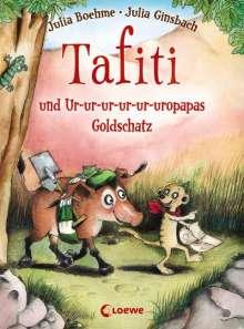 Julia Boehme: Tafiti und Ur-ur-ur-ur-ur-uropapas Goldschatz, Buch