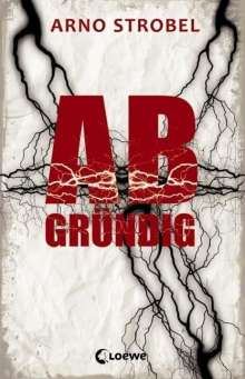 Arno Strobel: Abgründig, Buch