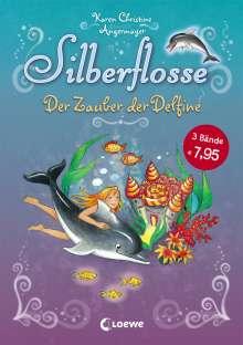 Karen Christine Angermayer: Silberflosse - Der Zauber der Delfine, Buch