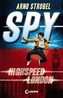 Arno Strobel: SPY - Highspeed London, Buch