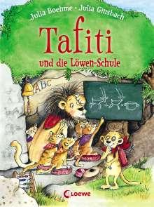 Julia Boehme: Tafiti und die Löwen-Schule, Buch