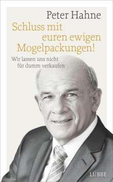 Peter Hahne: Schluss mit euren ewigen Mogelpackungen!, Buch