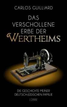 Carlos Guilliard: Das verschollene Erbe der Wertheims, Buch