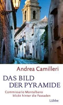 Andrea Camilleri (1925-2019): Das Bild der Pyramide, Buch