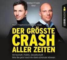 Der größte Crash aller Zeiten: Wirtschaft,Politik, 6 CDs