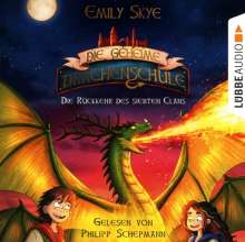 Die geheime Drachenschule-Die Rückkehr des siebt, 2 CDs