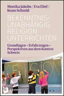 Monika Jakobs: Bekenntnisunabhängig Religion unterrichten, Buch