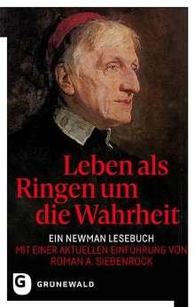 John Henry Newman: Leben als Ringen um die Wahrheit, Buch